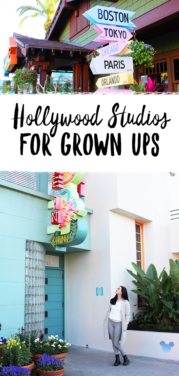 Hollywood Studios for Adults and Grown Ups