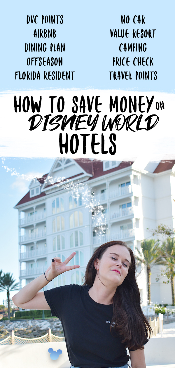 How to Save Money on Disney World Hotels and Resorts