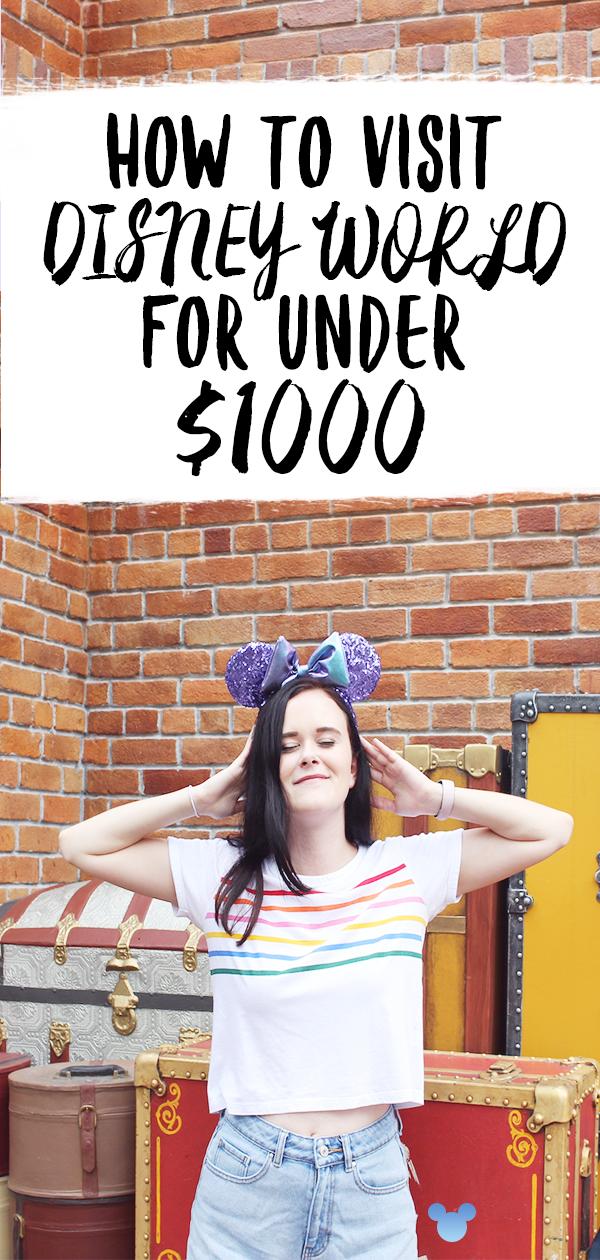 Visiting Disney World for Under 1000 Dollars