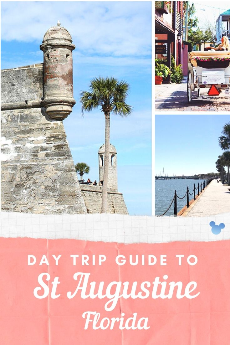 Day trip guide to St. Augustine Florida